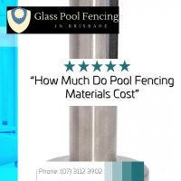 cost of frameless glass pool fencing brisbane